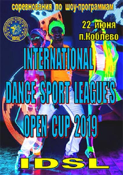 """IDSL"" INTERNATIONAL DANCE SPORT LEAGUE'S OPEN CUP 2019"